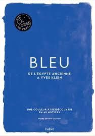 Image result for bleu de l'egypte ancienne à yves klein